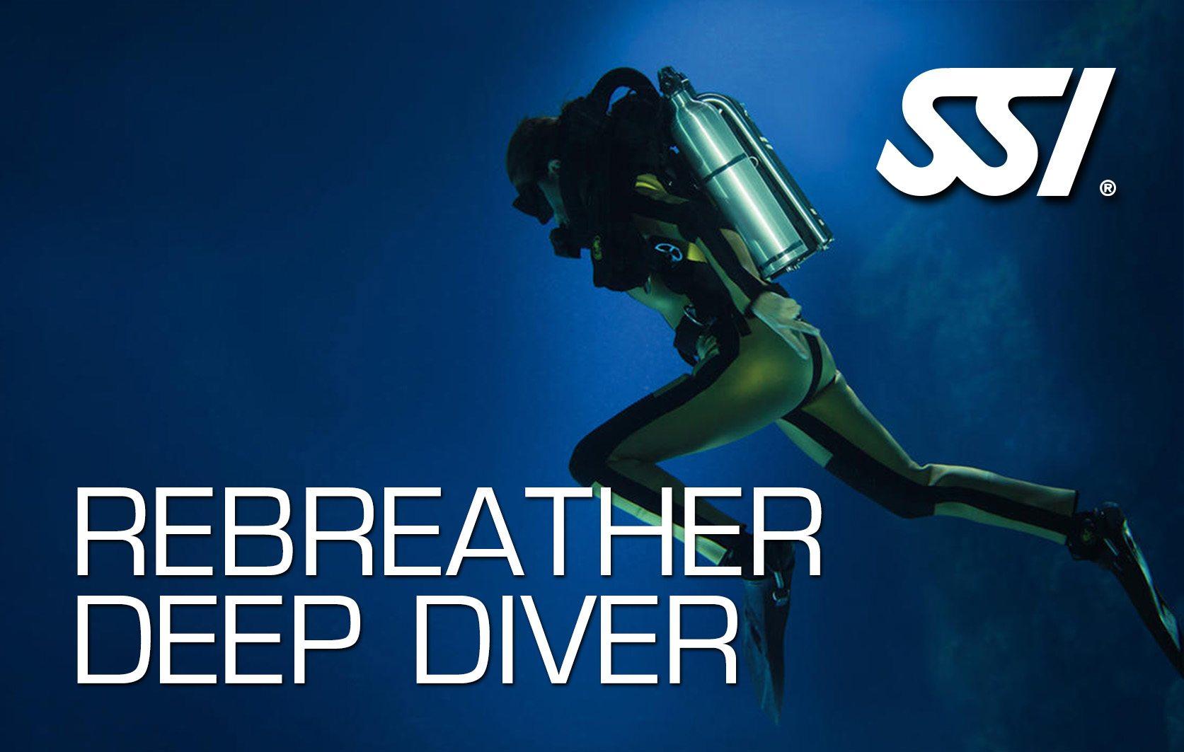 SSI Rebreather Deep Diver | SSI Rebreather Deep Diver | Rebreather Deep Diver | Diving Course