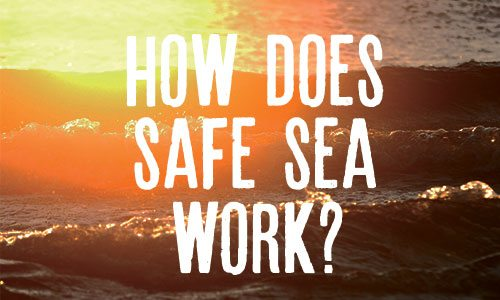 How Does Safe Sea Work?